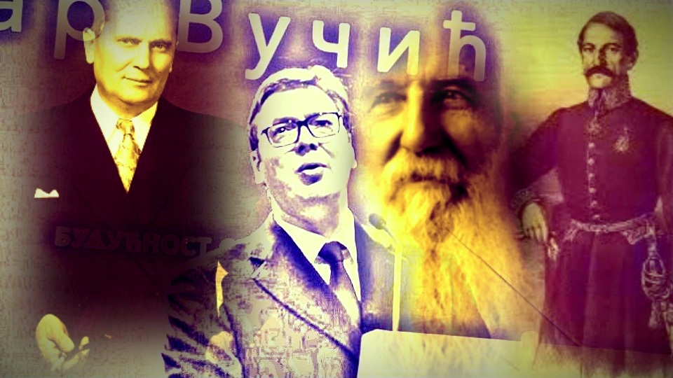 Vučić bi da bude i Tito i Garašanin i Pašić